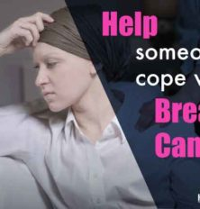 Helping Someone Close Cope With Breast Cancer