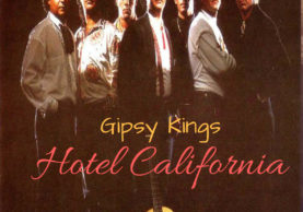 hotel california by gipsy kings foreign music cover